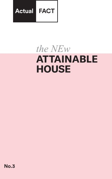 Bekijk the NEw Attainable House No.3 op Actual FACT Books