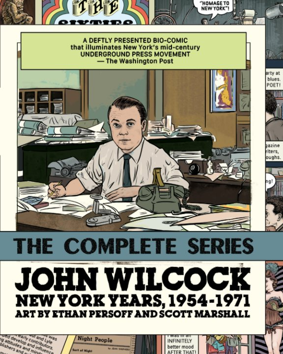 View John Wilcock: New York Years (Complete Series) by Ethan Persoff / Scott Marshall