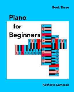 Piano for Beginners - Book Three book cover