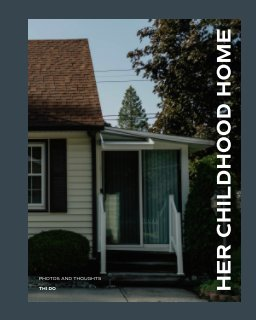 Her Childhood Home book cover
