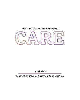 Dear Artists presents: Care Exhibition book cover