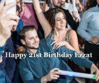 Happy 21st Birthday Ezzat book cover
