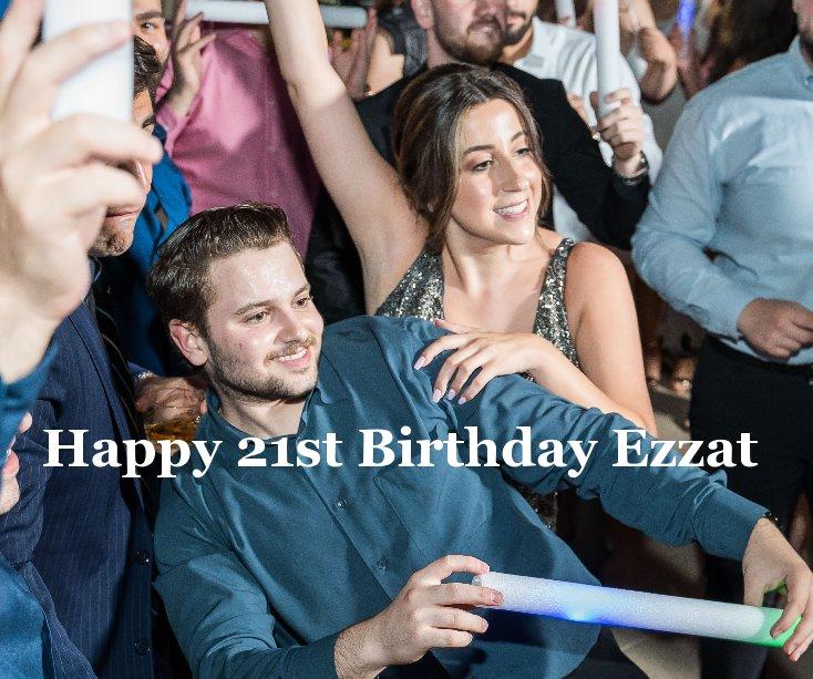 View Happy 21st Birthday Ezzat by A huge Celebration