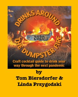Drinks Around the Dumpster Fire book cover