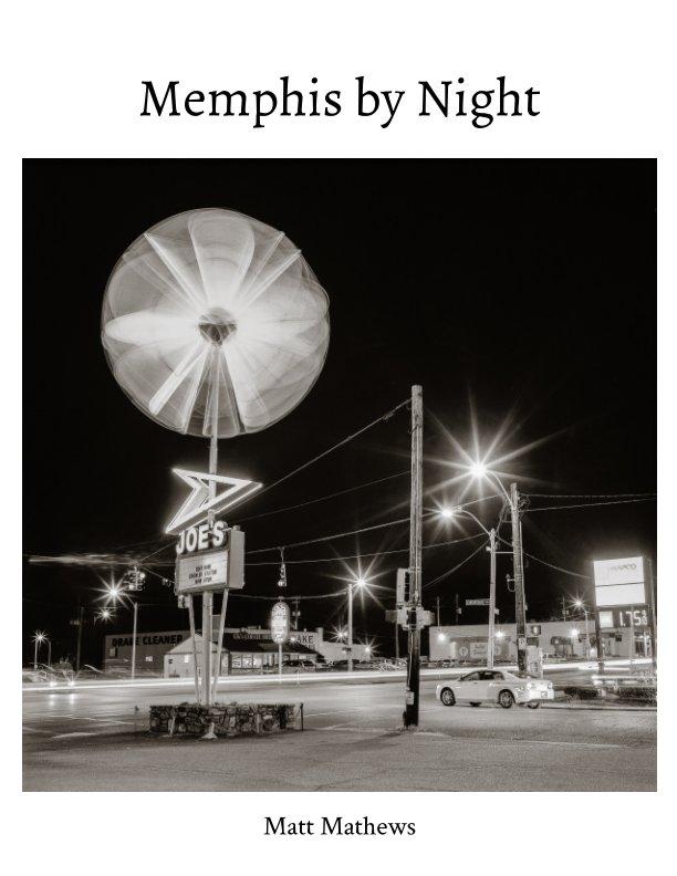 Bekijk Memphis By Night Zine op Matt Mathews