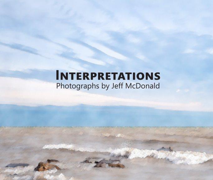 Bekijk Interpretations - Softcover op Jeff McDonald