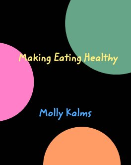 Making Eating Healthy book cover