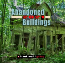 Abandoned Buildings 2021 book cover