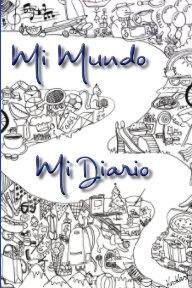 Mi Mundo, Mi Diario book cover