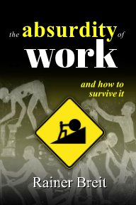 the Absurdity of Work book cover
