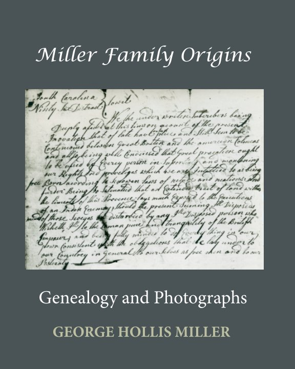 View Miller Family Origins 2 by George H. Miller