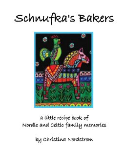 Schnufka's Bakers book cover