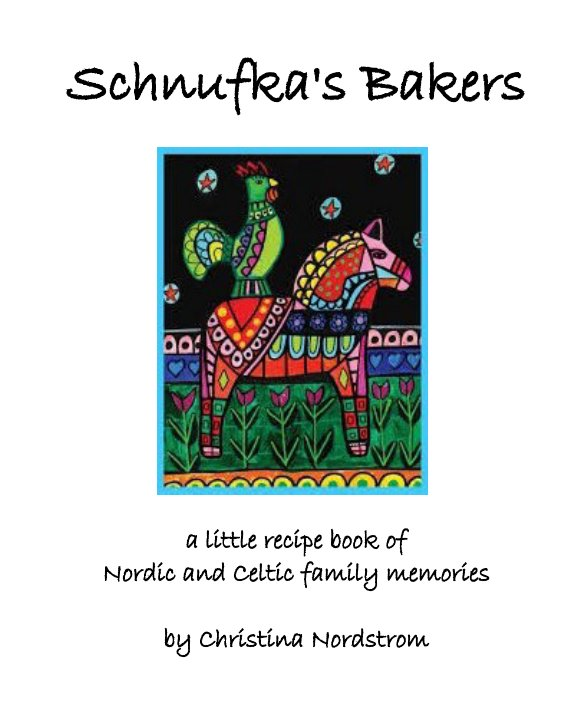 View Schnufka's Bakers by Christina Nordstrom