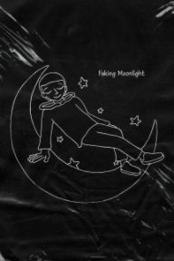 Faking Moonlight book cover