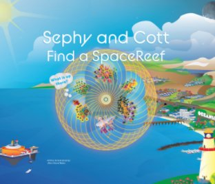 Sephy and Cott Find a SpaceReef book cover