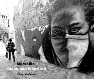 Marseille Black and White # 4 book cover