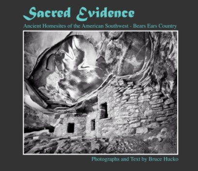 Sacred Evidence: Ancient Homescapes of the American Southwest book cover