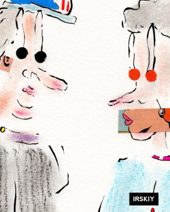 IRSKIY: Top Hat Series - Blank Sketchbook Edition 1 nach Irskiy anzeigen