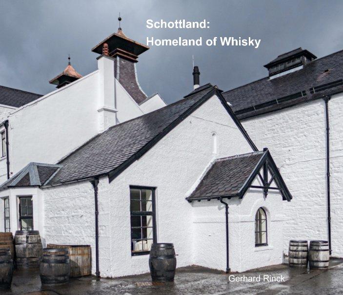 View Schottland: Homeland of Whisky by Gerhard Rinck