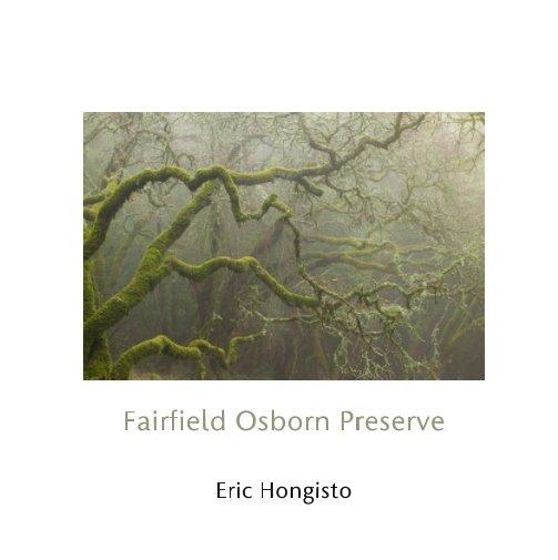 View Fairfield Osborn Preserve by Eric Hongisto