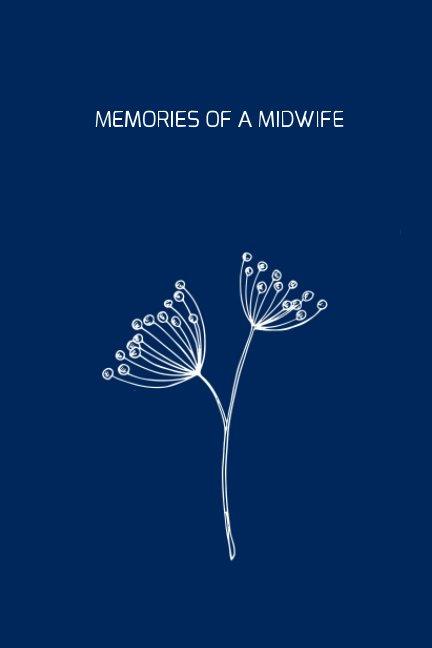 Bekijk Memories of a Midwife op Olivia May