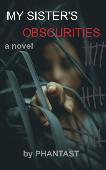 View My sister's obscurities by Phantast