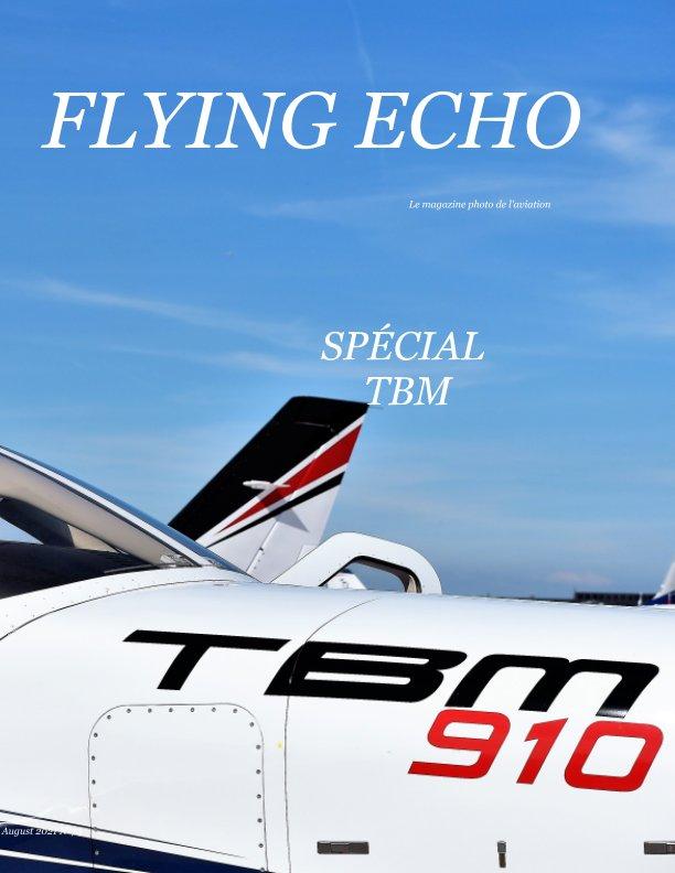 View Flying Echo Photo Magazine August 2021 N°74 by Manuel BELLELI