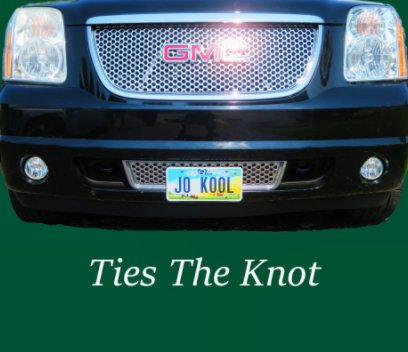Jo Kool Ties The Knot book cover