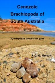 Cenozoic Brachiopoda of South Australia book cover