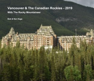 Vancouver and The Canadian Rockies 2019 book cover
