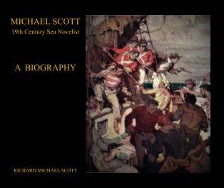 Michael Scott - A Biography book cover