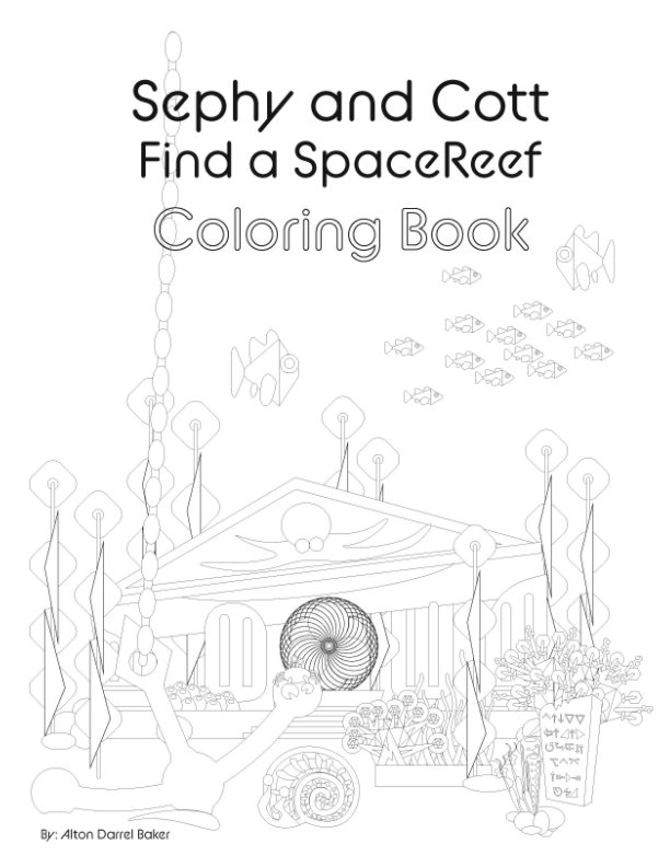 View Sephy and Cott Coloring Book by Alton Darrel Baker