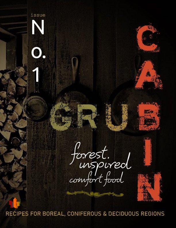 Ver Cabin Grub por SUZI JENSEN