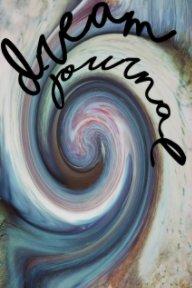 Dream Journal 1 book cover