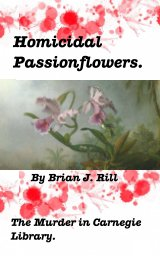 Homicidal Passionflowers book cover