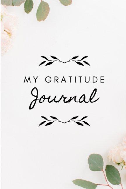 View My Gratitude Journal by Fahima Warsame