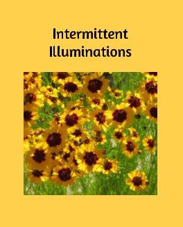 Intermittent Illuminations book cover