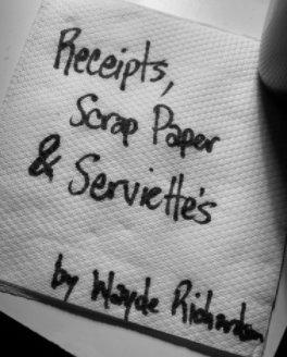 Receipts Scrap Paper and Serviettes book cover