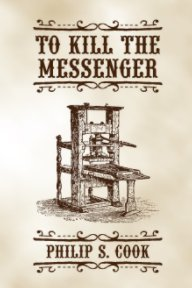 To Kill The Messenger book cover