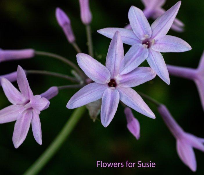 Visualizza Flowers for Susie di Derrell McCain
