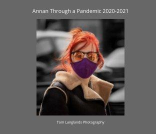 Annan Through a Pandemic 2020-2021 book cover