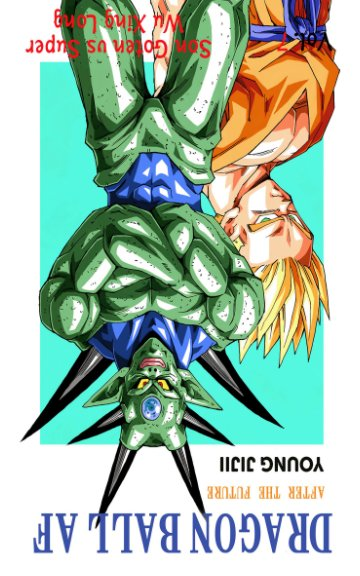View Dragon Ball AF Volume 7 by Young Jijii
