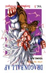 Dragon Ball AF Volume 3 book cover