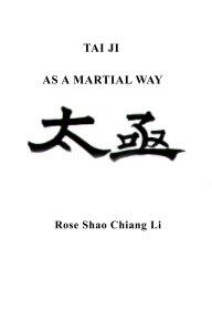 Tai Ji as a Martial Way book cover