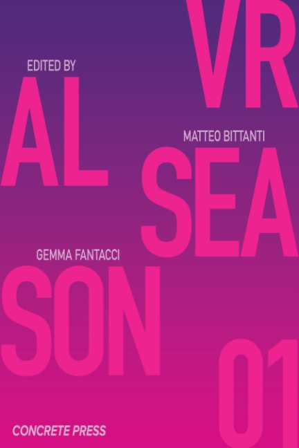 Visualizza VRAL Season 01 di Matteo Bittanti Gemma Fantacci