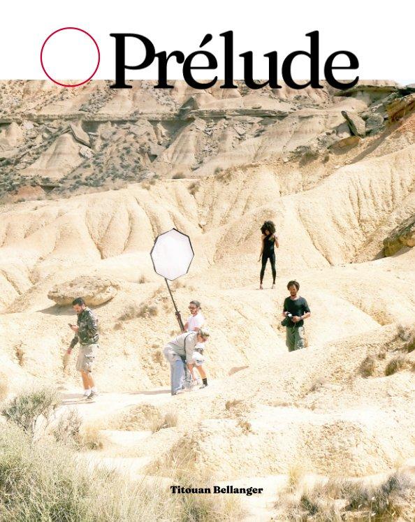 View Prélude by Titouan Bellanger