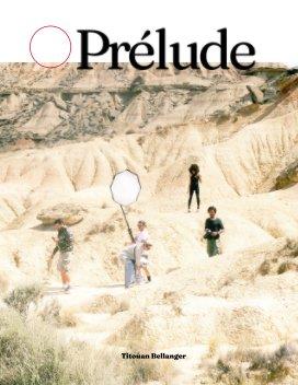 Prélude, le magazine book cover