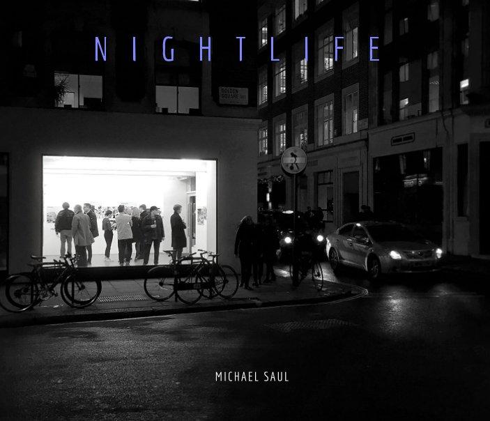 View Nightlife by Michael J. Saul