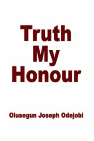Truth My Honour book cover