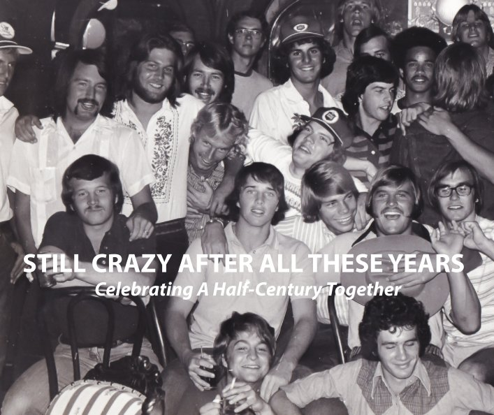 Visualizza Still Crazy After All These Years di R. Kent Grubbs